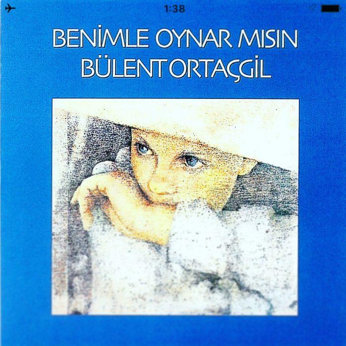 トルコ 美メロ Acid Folk 名盤  Bülent Ortaçgil / Benimle Oynar Mısın (1 Numara 1974)