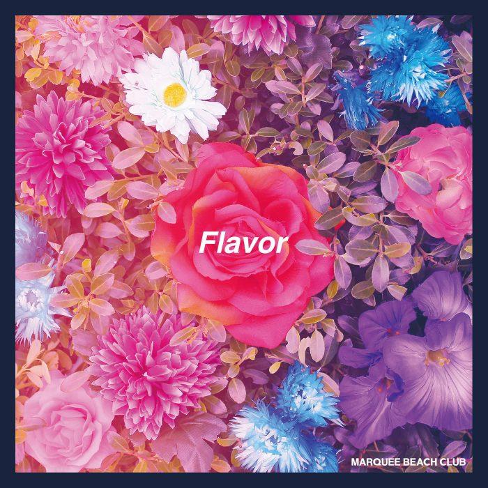 MARQUEE BEACH CLUB / Flavor (P−VINE 2016)